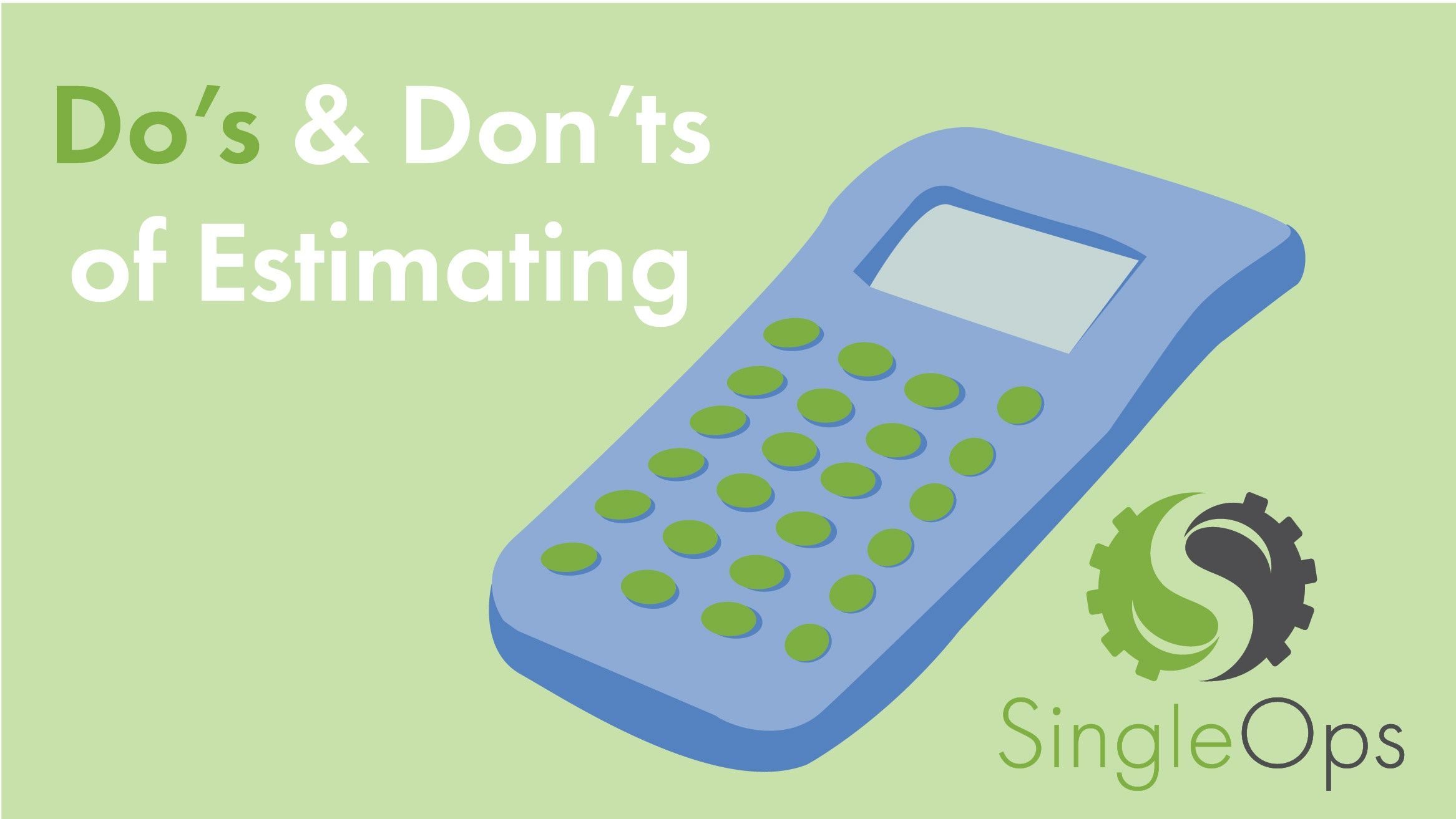 Do's and Dont's of estimating-01